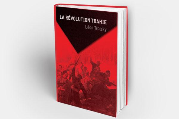 La Révolution trahie – Léon Trotsky